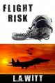 Flight Risk - L.A. Witt