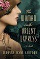 The Woman on the Orient Express - Lindsay Jayne Ashford