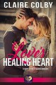 Love's Healing Heart (First Street Church #18) - Claire Colby