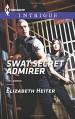 SWAT Secret Admirer (The Lawmen) - Elizabeth Heiter