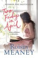 Two Fridays in April - Roisin Meaney