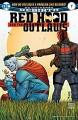 Red Hood and the Outlaws (2016-) #7 - Scott Lobdell, Veronica Gandini, Giuseppe Camuncoli, Cam Smith, Dean White, Mirko Colak