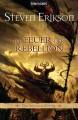 Die Feuer der Rebellion (Das Spiel der Götter, #10) - Tim Straetmann, Steven Erikson