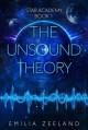 The Unsound Theory - Emilia Zeeland
