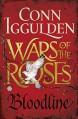 Bloodline: Wars of the Roses - Conn Iggulden