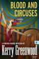 Blood And Circuses - Kerry Greenwood