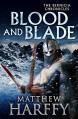 Blood and Blade (The Bernicia Chronicles) - Matthew Harffy