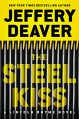 The Steel Kiss (A Lincoln Rhyme Novel) - Jeffery Deaver