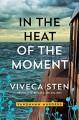 In the Heat of the Moment (Sandhamn #5) - Viveca Sten, Marlaine Delargy (translator)