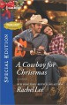 A Cowboy for Christmas (Conard County: The Next Generation) - Rachel Lee
