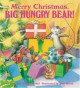 [Merry Christmas Big Hungry Bear] (By: Don Wood) [published: September, 2004] - Don Wood