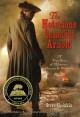 The Notorious Benedict Arnold: A True Story of Adventure, Heroism & Treachery - Steve Sheinkin