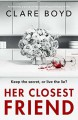 Her Closest Friend - Clare Boyd