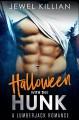 Halloween with the Hunk: A Lumberjack Romance (Holiday Studs Book 1) - Jewel Killian