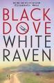 Black Dove, White Raven by Wein, Elizabeth (2015) Hardcover - Elizabeth Wein