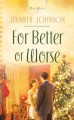 For Better or Worse - Jennifer Collins Johnson