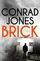 Brick: an action-packed crime thriller - Conrad Jones