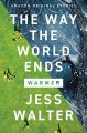 The Way the World Ends - Jess Walter