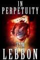 In Perpetuity - Tim Lebbon
