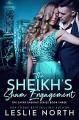 The Sheikh's Sham Engagement (The Safar Sheikhs #3) - Leslie North