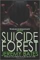 Suicide Forest - Jeremy Bates