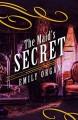 The Maid's Secret - Emily Organ