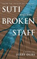 Suti and the Broken Staff - Jerry Dubs