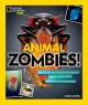 Animal Zombies!: And Other Bloodsucking Beasts, Creepy Creatures, and Real-Life Monsters (National Geographic Kids) - Chana Stiefel