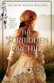 The Forbidden Orchid - Sharon Biggs Waller