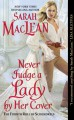Never Judge a Lady by Her Cover - Sarah MacLean