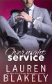 Overnight Service (Always Satisfied #4) - Lauren Blakely