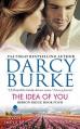 The Idea of You: Ribbon Ridge Book Four - Darcy Burke