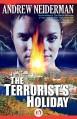 The Terrorist's Holiday - Andrew Neiderman