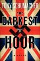 The Darkest Hour - Tony Schumacher