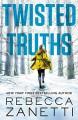 Twisted Truths (Blood Brothers) - Rebecca Zanetti