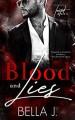 Blood & Lies (A Twisted Duet, #1) - Bella J. May