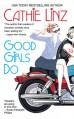 Good Girls Do - Cathie Linz
