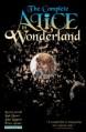 Complete Alice in Wonderland - Leah Moore, Erica Awano, Lewis Carroll