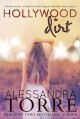 Hollywood Dirt: Movie Edition - Alessandra Torre