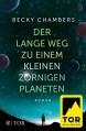 Der lange Weg zu einem kleinen zornigen Planeten - Becky Chambers, Karin Will