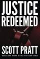 Justice Redeemed - Scott Pratt