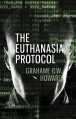 The Euthanasia Protocol - Grahame C. W. Howard