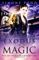 Exodus of Magic (The Mysterium Chronicles Book 1) (English Edition) - Simone Pond