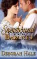 Snowbound with the Baronet - Deborah Hale