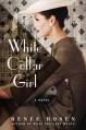 White Collar Girl: A Novel - Renee Rosen
