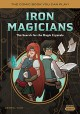 Iron Magicians: The Search for the Magic Crystals - Cetrix, Yuio