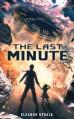 The Last Minute - Eleanor Updale