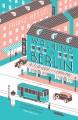 Walking in Berlin - Franz Hessel