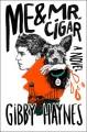 Me & Mr. Cigar - Gibby Haynes