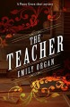 The Teacher - Emily Organ
